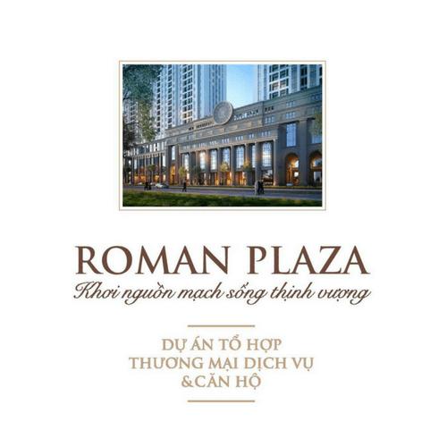 Giới thiệu dự án Roman Plaza
